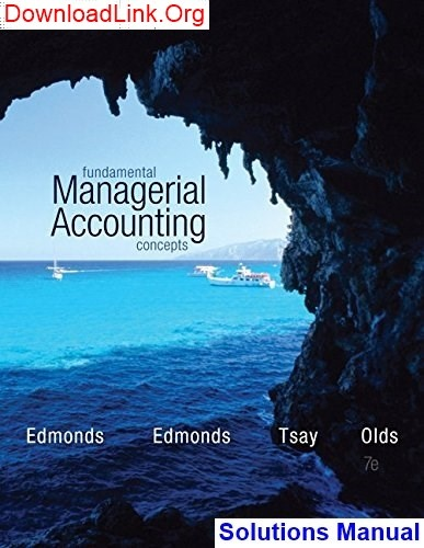 fundamental managerial accounting concepts 6th edition solutions manual pdf
